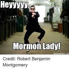 Robert Memes - heyvvvvp mormon lady meme maker ne credit robert benjamin