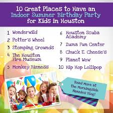 party venues houston 10 great places to an indoor summer birthday party for kids