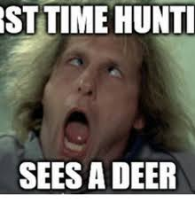 st time hunti sees a deer funny deer hunting meme on me me