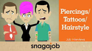 job interviews part 4 what u0027s my piercing tattoo hairstyle got