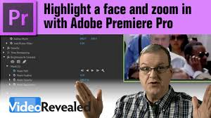 highlight a face and zoom in with adobe premiere pro youtube