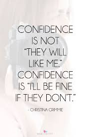 35 Quotes To Help You - 35 quotes for when you need a confidence boost confidence boost