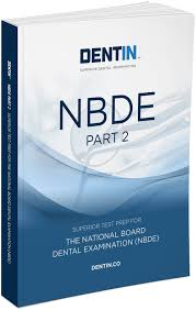 nbde part 2 with free ebook 2017 2018 u2014 dentin the leader in