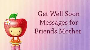 Comforting Message Before Surgery Friend Mother Get Well Soon Messages Jpg