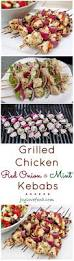 Summer Lunch Recipes Entertaining Grilled Chicken Red Onion And Mint Kebabs Joy Love Food
