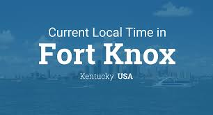 Ky Time Zone Map by Current Local Time In Fort Knox Kentucky Usa