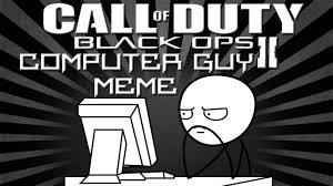 Computer Guy Meme - black ops 2 computer guy meme emblem tutorial youtube