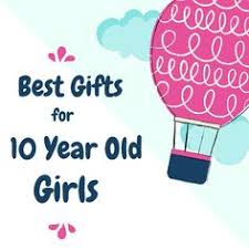 what are the best christmas gifts to buy 10 year old girls