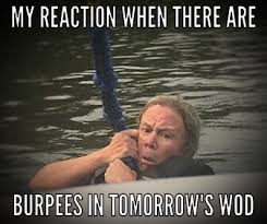Burpees Meme - september 7th thursday crossfit sw beaverton get addicted