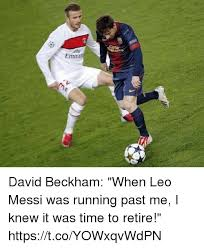 I Knew It Meme - david beckham when leo messi was running past me i knew it was