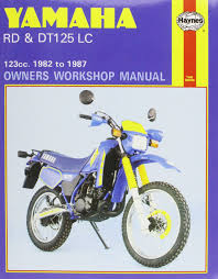 yamaha rd and dt125lc 1982 87 owner u0027s workshop manual motorcycle