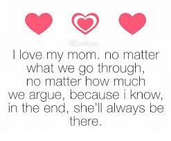 Love My Mom Meme - demyos love my mom no matter what we go through no matter how much