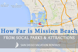 San Diego Attractions Map by How Far Is Mission Beach From Popular Attractions San Diego