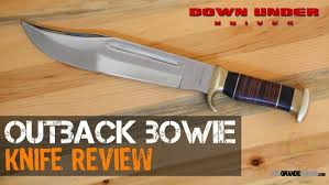 Kitchen Knives Australia Down Under Knives Outback Bowie Review Osograndeknives Youtube