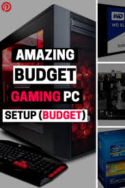 25 Best Ideas About Gaming Setup On Pinterest Pc Gaming by Best 25 Budget Gaming Pc Ideas On Pinterest Budget Pc Build Pc