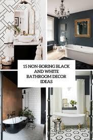 white bathroom decor ideas 15 non boring black and white bathroom decor ideas shelterness