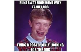 Bad Luck Bryan Meme - bad luck brian meme google search yet more stuff for shits and