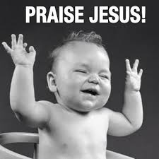 Praise Jesus Meme - praise jesus