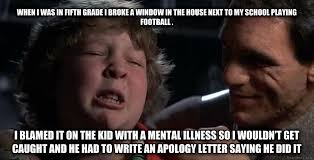 Goonies Meme - second attempt to make childhood confession chunk a thing rebrn com