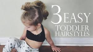 Toddler Hairstyles For Girls by 3 Easy Toddler Hairstyles Youtube