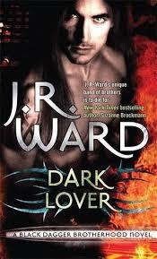 dark lover black dagger brotherhood series book 1 j r ward
