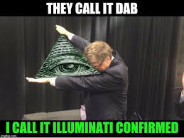 Illuminati Memes - image tagged in memes illuminati confirmed imgflip