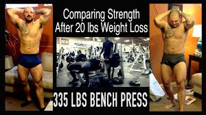 bench press competition results strength comparison on trt pre u0026 post weight loss 335 lb bench