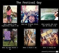 Bonnaroo Meme - the festival guy the festival guy meme