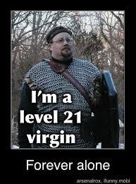 Basement Dweller Meme - level 21 virgin meme by jfrosty memedroid