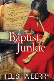 courageous woman magazine the baptist junkie by telishia berry