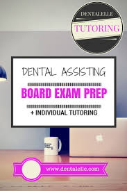 best 25 board exam ideas on pinterest dental assistant dental