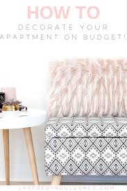how to decorate your apartment on a budget my best tips