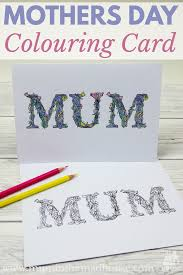 free mother u0027s day colouring cards mum in the madhouse
