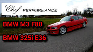 chef performance bmw m3 f80 16 u0027 und 325i e36 95 u0027 youtube