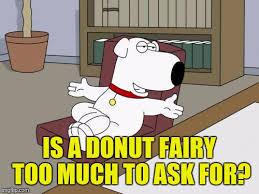 Doughnut Meme - brian griffin meme imgflip