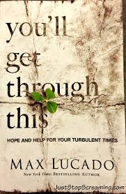 book review you ll get through this by max lucado