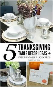 thanksgiving table decor 5 easy holiday ideas free printable