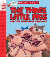 the three little pigs and the somewhat bad wolf a storyplay book