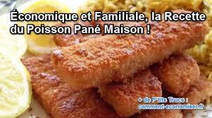 recette cuisine economique économique et familiale la recette du poisson pané maison