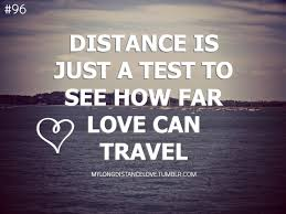 Fate Love Quotes by 96 Distance Is Just A Test To See How Far Love Can Travel Art