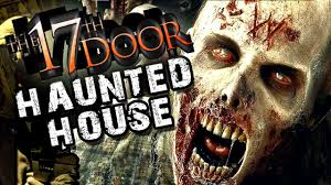 scariest haunted house ever the 17th door youtube