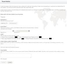 how to complete a bank of america travel notice online the