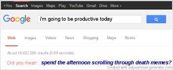 Google Search Meme - memes of production tumblr