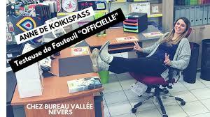 bureau vallee nevers de koikispass teste les fauteuils chez bureau vallée nevers