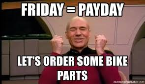 Star Trek Meme Generator - friday payday let s order some bike parts joyful star trek