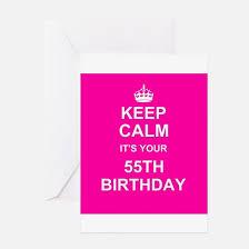 55th Birthday Quotes 55th Birthday 55th Birthday Greeting Cards Cafepress