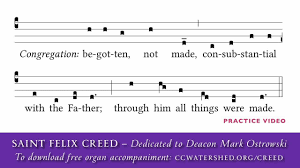 st felix creed musical setting new translation of the roman