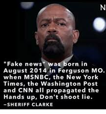 New Memes 2014 - fake news was born in august 2014 in ferguson mo when msnbc the