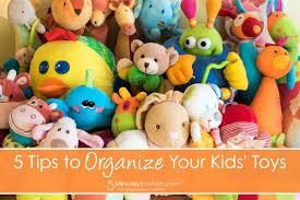 how to organize toys organize your kid s toys