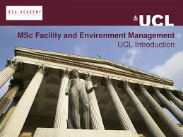 ppt msc facility and environment management ucl introduction